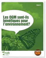 Enquête OGM: Les OGM sont-ils bénéfiques pour l'environnement?