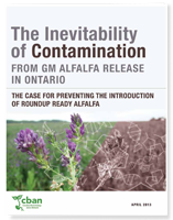 The Inevitability of Contamination from GM Alfalfa Release in Ontario