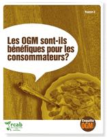 Enquête OGM: Les OGM sont-ils bénéfiques pour les consommateurs?