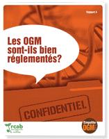 Enquête OGM: Les OGM sont-ils bien réglementés?